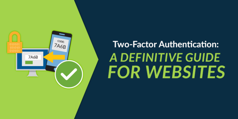 Learn everything you need to know about two-factor authentication.
